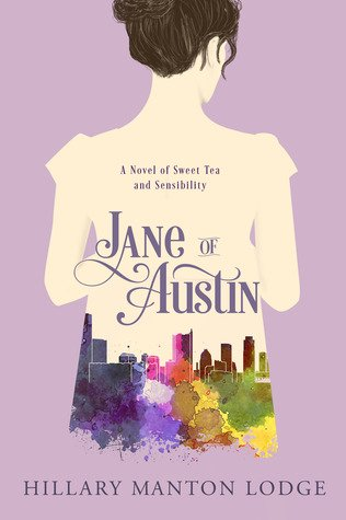 Jane of Austin: A Novel of Sweet Tea and Sensibility Book Cover